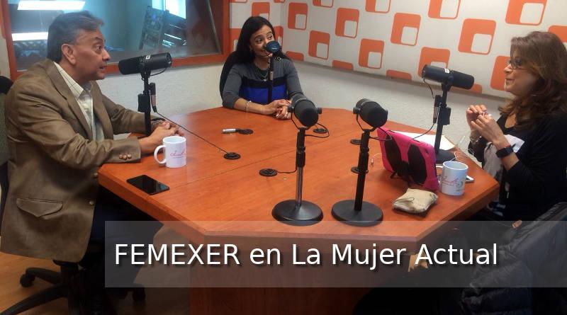La Mujer Actual entrevista a FEMEXER