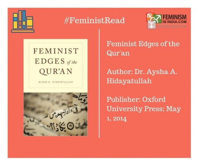 Feminist Edges of the Quran by Dr. Aysha Hidayatullah