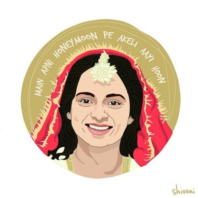 """Main apni honeymoon pe akeli aayi hoon."" [I've come alone on my honeymoon.] —Rani, played by Kangana Ranaut in Queen (2013)"