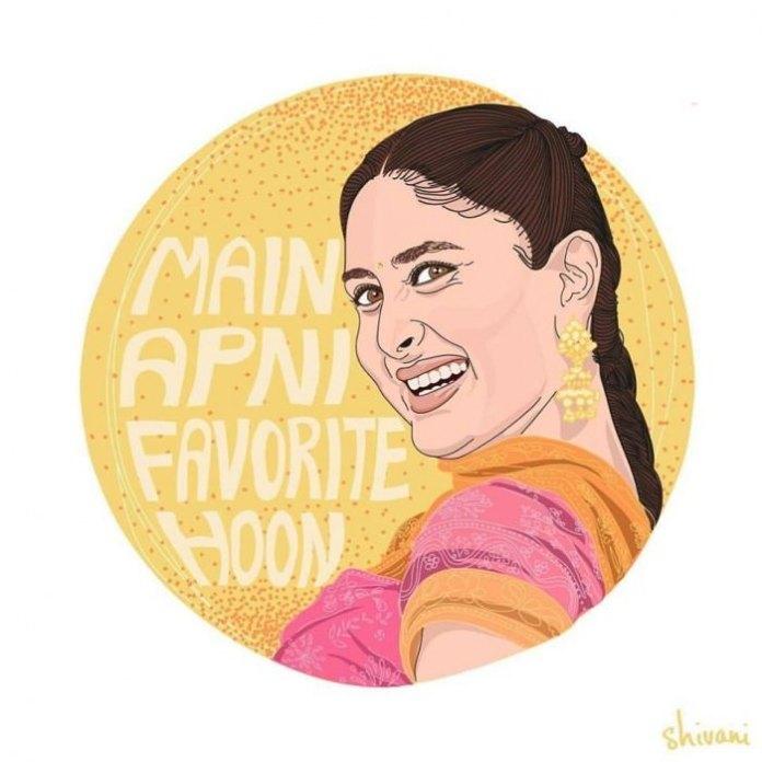 """""""Main apni favorite hoon."""" [I am my favourite.] —Geet, played by Kareena Kapoor in Jab We Met (2007)"""