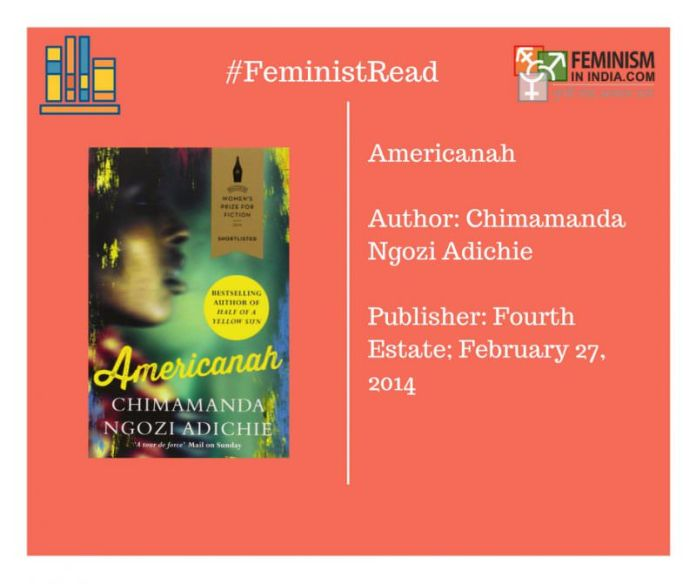 Book Review: Americanah By Chimamanda Ngozi Adichie, The Politics Of Writing About Love