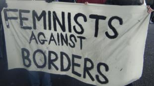 #FeministsAgainstBorders