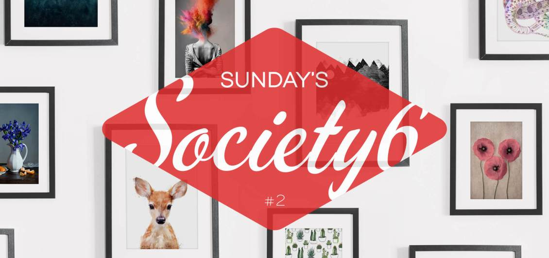Sunday's Society6 #2 header