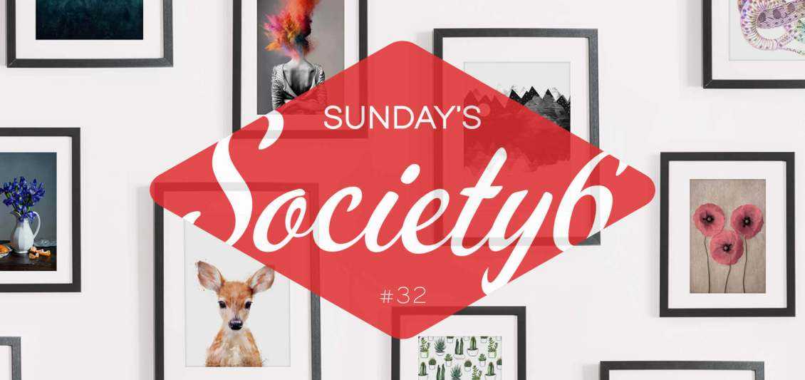 Sunday's Society6 #32