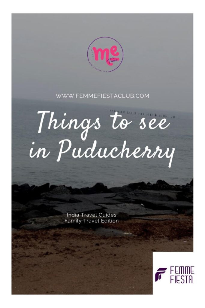 Things to see in Puducherry - the Ultimate guide
