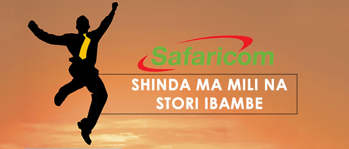 Shinda Ma Mili Na Story Ibambe - New Consumer Promotion From Safaricom