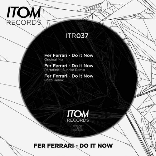 Do It Now - Itom Records