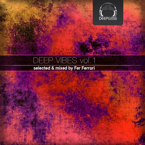 Deep Vibes - Vol1 - selected - mixed by fer ferrari