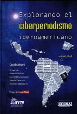 Explorando el ciberperiodismo iberoamericano