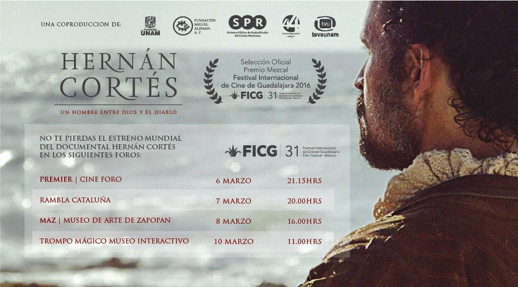 «Hernán Cortés. Un hombre entre Dios y el Diablo» en el Festival Internacional de Cine de Guadalajara (México)