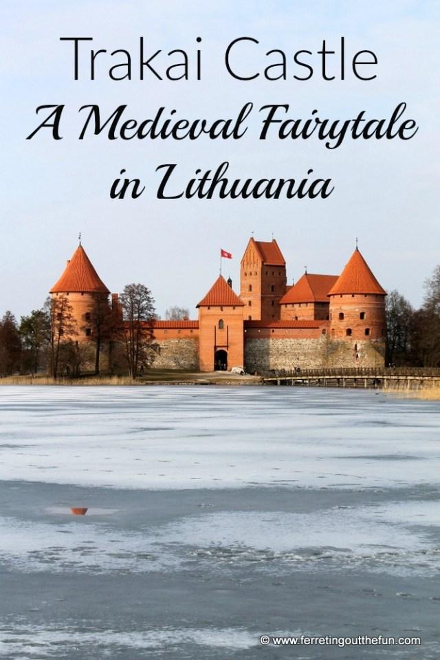 Trakai Castle, a Medieval Fairytale in Lithuania