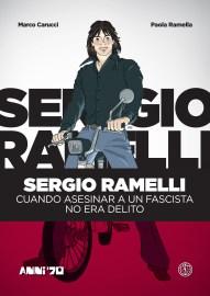 Sergio Ramelli - Cuando asesinar a un fascista no era delito