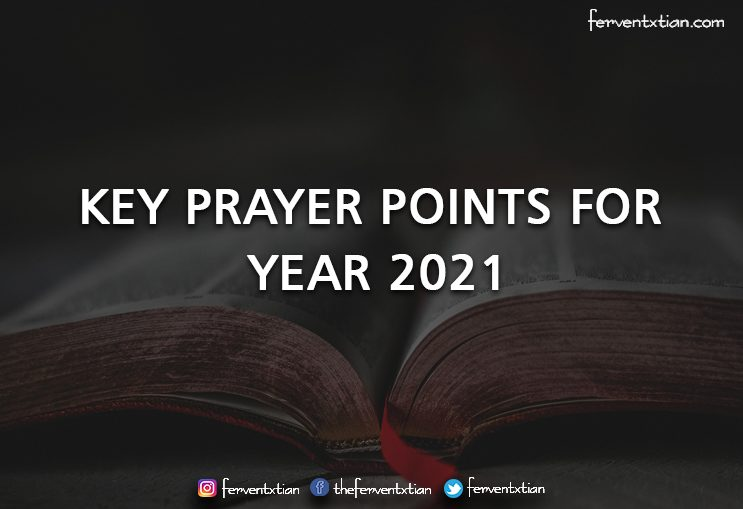 KEY PRAYER POINTS FOR THE YEAR