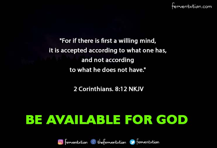 Light Daily Devotional –  Be Available for God