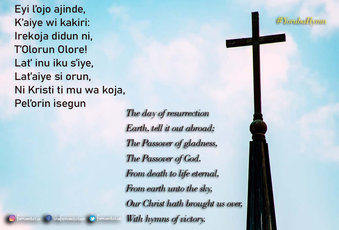 Yoruba Hymn: Eyi l'ojo ajinde – The day of resurrection