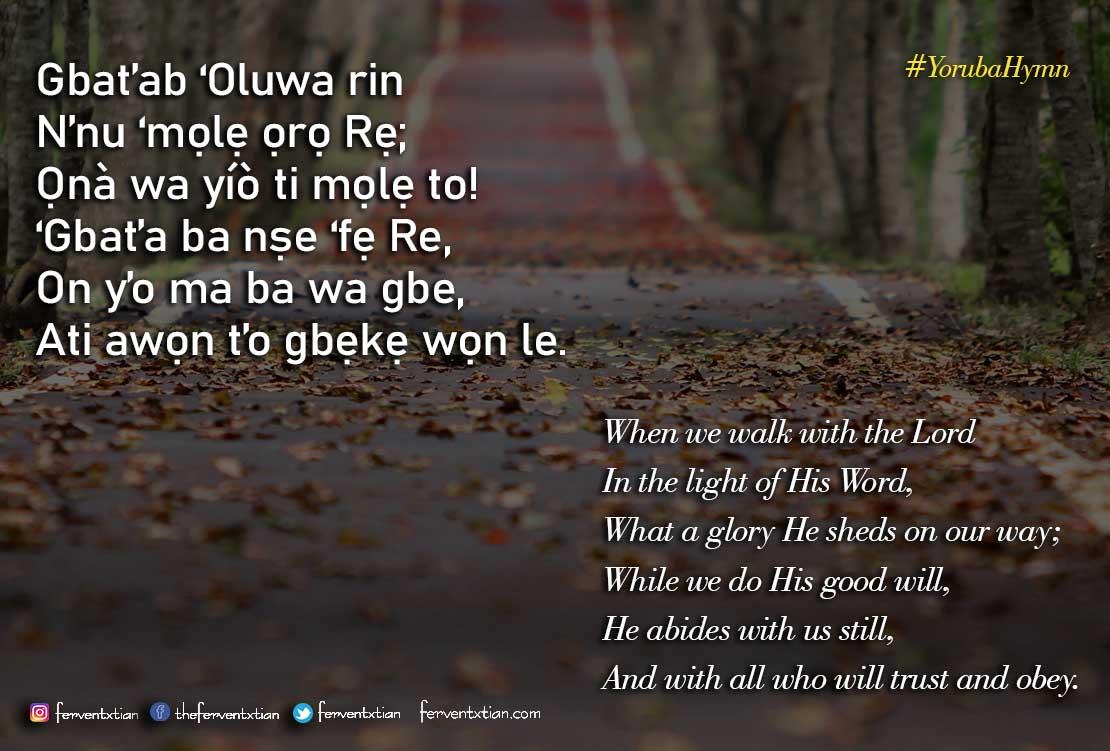 Yoruba Hymn: Gbat'ab 'Oluwa Rin – Trust and Obey