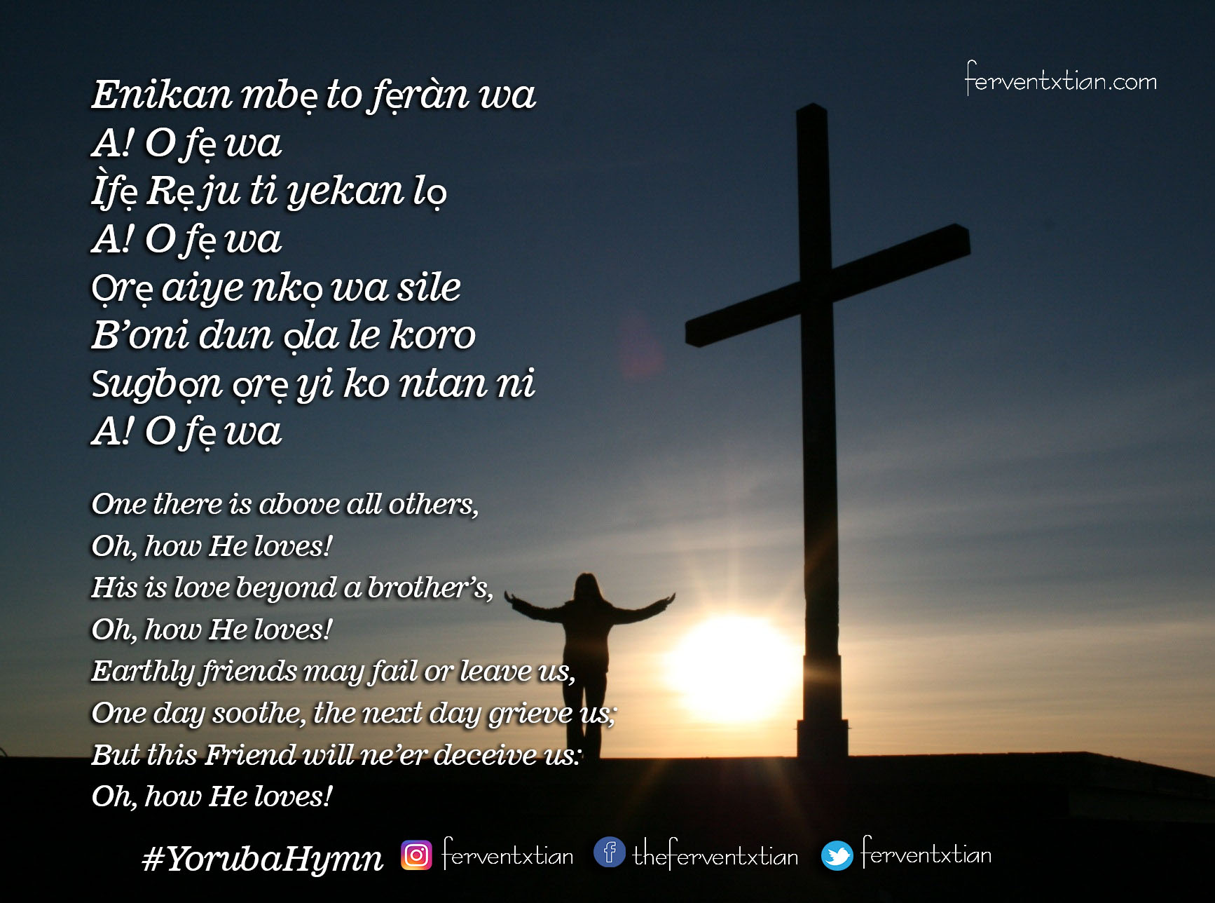 Yoruba Hymn – Enikan mbẹ to fẹràn wa – One there is above all others