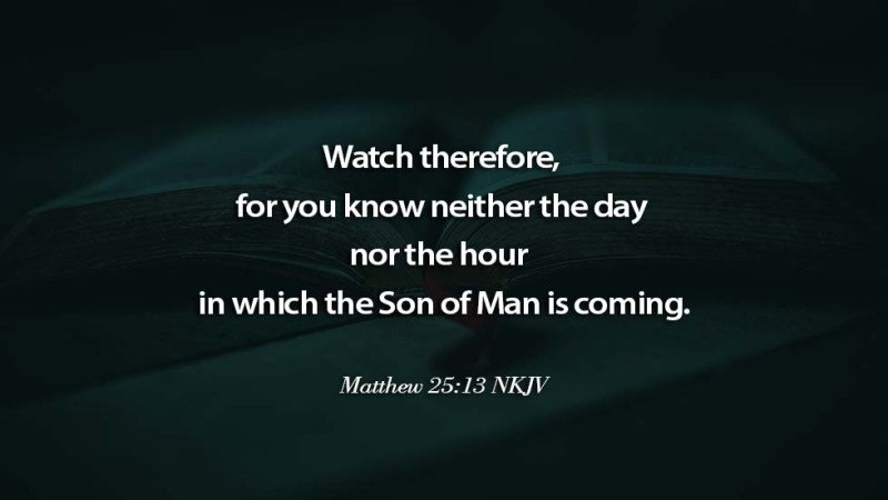 Word of the day: Matthew 25 vs 13 – Be Prepared and Ready