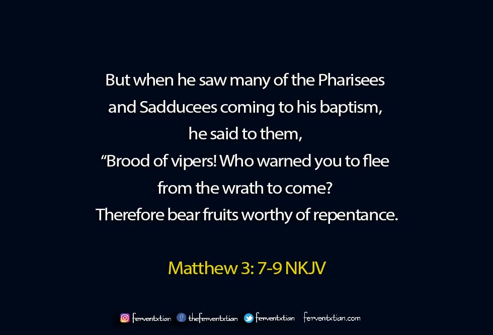 Word of the day: Matthew 3 vs 7-8 – Repentance is not enough