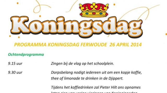 PROGRAMMA KONINGSDAG FERWOUDE  26 APRIL 2014