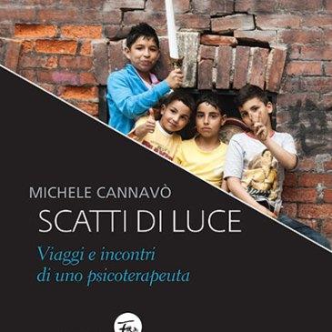Michele Cannavò, Scatti di luce. Viaggi e incontri di uno psicoterapeuta