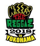 MEETS THE REGGAE in YOKOHAMA