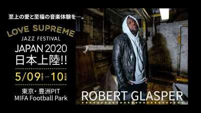 日本初上陸のジャズフェス「LOVE SUPREME JAZZ FESTIVAL JAPAN 2020」にロバート・グラスパー出演決定