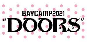 """BAYCAMP 2021 """"DOORS"""""""
