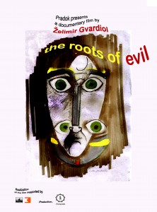 Poster from the film The roots of evil