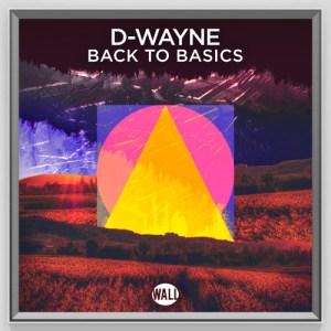 D-Wayne Back To Basics