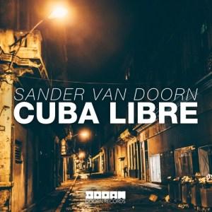 Sander van Doorn Cuba Libre