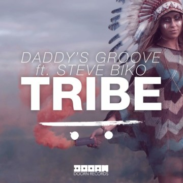 Daddy's Groove ft. Steve Biko Tribe