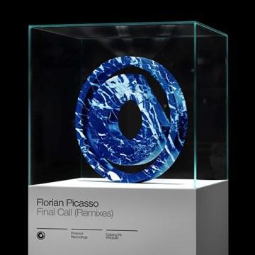 Florian Picasso Final Call Remixes