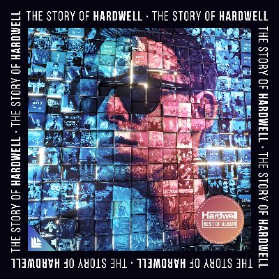 The Story Of Hardwell Album