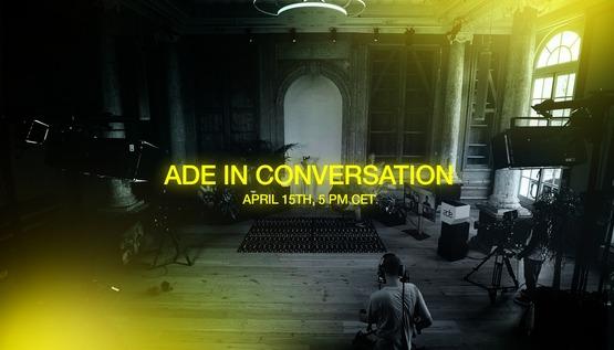 ADE in Conversation