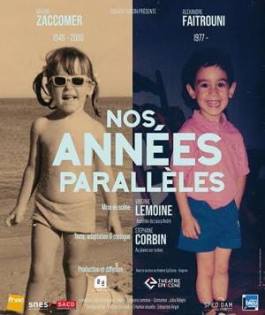 Nos années parallèles - spectacles musicaux Festival Avignon off 2021