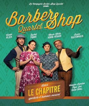 Barber Shop Quartet - deux spectacles musicaux a retrouver aa Festival Off d'Avignon 2021