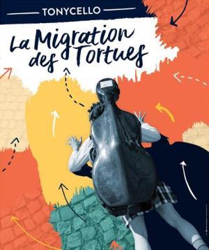 Tonycello - La migration des tortues - Programme & billetterie du festival  OFF d'Avignon 2021
