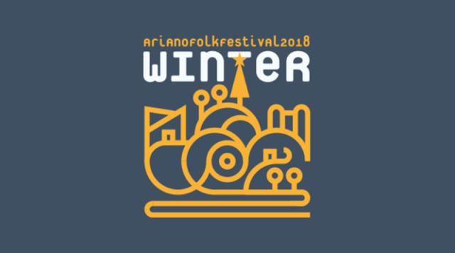 Il festival d'inverno: Ariano Folk festival Winter Edition