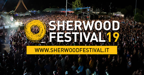 Festival Passport n°2: Sherwood, la migliore alternativa