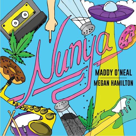 """Maddy O'Neal & Megan Hamilton Bring the Funk with """"Nunya"""""""