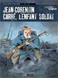 Bresson/Duval/Chouin/Simon - Jean-Corentin Carré, l'enfant soldat : 1914