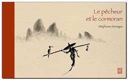 photo Stéphane Sénégas, Le pêcheur et le cormoran
