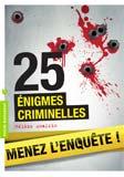 Hélène Amalric, 25 énigmes criminelles