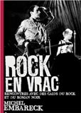 Michel Embarek, Rock en vrac