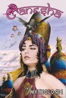92 Bulles, Ganesha n°10 : Mythologie