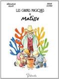 Géraldine Collet et Serge Dutfoy, Les graines magiques de Matisse