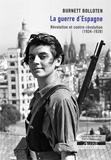 Burnett Bolloten, La Guerre d'Espagne, réédition Agone