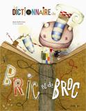 Anne-Gaëlle Balpe, Le dictionnaire de Bric et de Broc