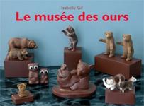 Isabelle Gil, Le musée des ours